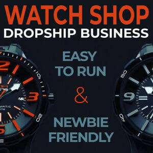 Watch Shop Turnkey Dropshipping Business Website