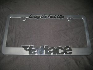 Fatlace Living The Fast Life Black License Plate Frame Illest Canibeat Jdmego