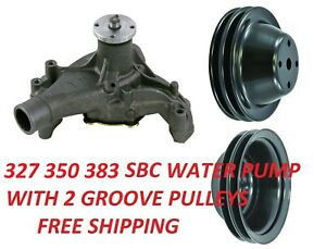 Chevrolet Water Pump With Pulleys Sbc 327 350 383 Long Water Pump New 2 Groove
