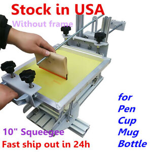 Usa Manual Cylinder Screen Printing Machine For Pen Cup Mug Bottle 10 Squeegee