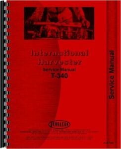 Ih International T340 T340 a Td340 Td340 a Crawler Service Repair Manual