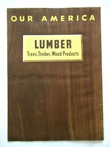 1940s Coca Cola Our America Lumber Educational Booklet WWII