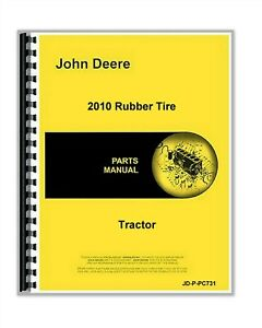 John Deere 2010 G d Rubber Tired Tractor Parts Manual Catalog Pc731