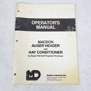 Macdon Auger Header Hay Conditioner Operators Manual For Model 7000 Windrower