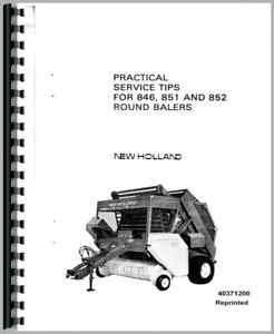 New Holland 846 851 852 Baler Service Tips Manual