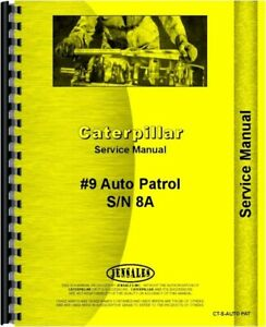 Caterpillar Auto Patrol Gas Road Grader Service Shop Manual S n 8a1 Up