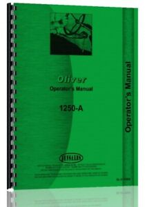 Oliver 1250a Diesel Utility Orchard Fwa Tractor Operators Owners Manual