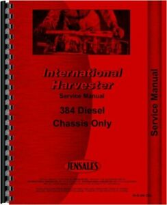 International 384 Diesel Tractor Chassis Service Shop Manual