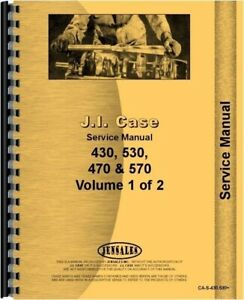 Case 430 530 Ck Construction King 430 470 530 570 Ag Tractor Service Manual