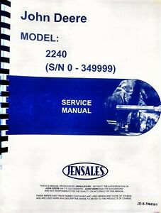 John Deere 2240 Tractor Repair Service Manual Tm4301