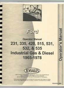 Ford 231 335 420 515 531 532 535 Tractor Operators Manual 1975 1978 Industrial