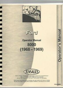 1968 1969 Ford 8000 Diesel Tractor Operators Owners Manual