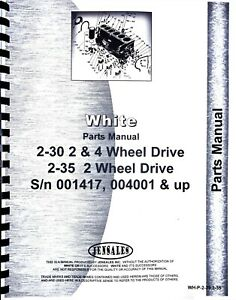 White 2 30 2 35 Diesel 2 4wd Field Boss Tractor Parts Manual Catalog