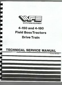 White 4 150 4 180 Field Boss Tractor Drive Train Only Service Shop Repair Manual