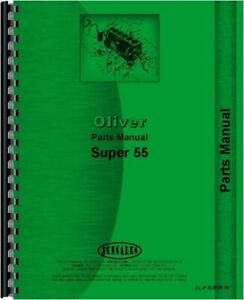 Oliver Super 55 Utility Gas Diesel Tractor Parts Manual Catalog