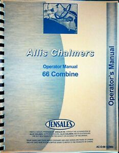 Allis Chalmers 66 Combine Owners Operators Manual Pull Type