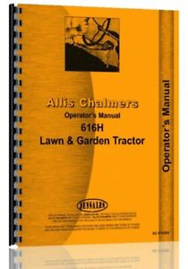 Operators Manual Allis Chalmers 616h Lawn Garden Tractor