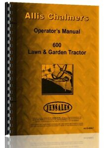 Operators Manual Allis Chalmers 600 Lawn Garden Tractor