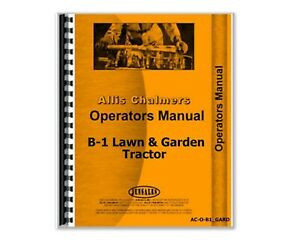 Allis Chalmers B 1 Lawn Garden Tractor Owners Operators Manual