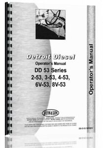 Operators Manual Detroit 2 53 3 53 4 53 6v 53 8v 53 2 cycle Engine