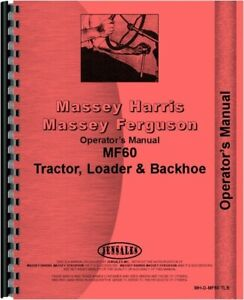 Massey Ferguson 60 Diesel Tractor Loader Backhoe Tlb Owners Operators Manual