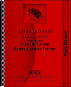 Ih International T340a Td340 Crawler Parts Manual Catalog