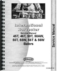 International Harvester 45t 46t 50t 50aw 55t 55w 56t 56w Baler Service Manual