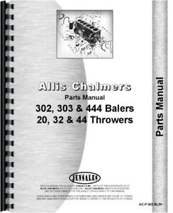 Allis Chalmers 444 303 302 Baler 44 20 32 Bale Thrower Parts Manual Catalog