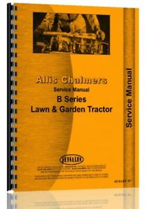 Allis Chalmers B Series Lawn Garden Tractor Service Repair Manual