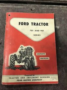 Ford Tractor 1957 1958 1959 1960 1961 1962 701 901 Series Owner Manual