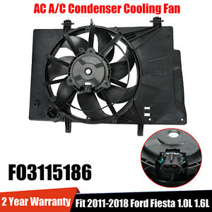 Radiator Ac A C Condenser Cooling Fan Fit 2011 18 Ford Fiesta 1 0 1 6l Fo3115186