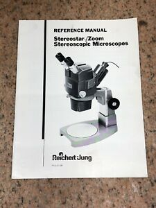 Reichert Jung Stereostar zoom Reference Manual Stereoscopic Microscopes