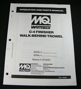 Mq Multiquip C 4 Finisher Walk Behind Trowel Operation Parts Maintenance Manual