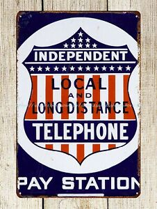 Independent Telephone Pay Station metal tin sign posters for wall