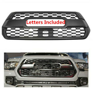 Front Grille Bumper Grille For Toyota Tacoma 2016 2019 Matte Black W Letters