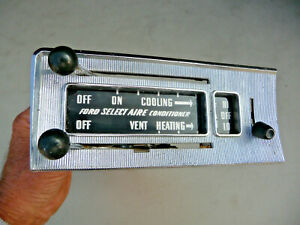 1957 Ford Select Aire Conditioner And Heater Dash Control 57 Fomoco Factory Air