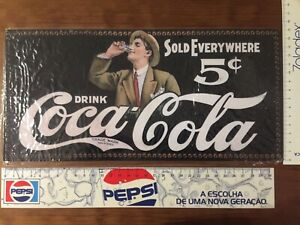 coca cola Metal sign - Sold Everywhere 5c