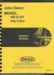 John Deere 400 425 Hay Cuber Service Repair Manual Tm1010