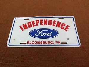 Vintage Original Independence Ford Bloomsburg Pennsylvania License Plate Topper