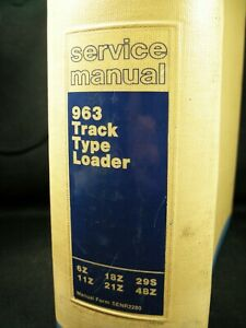 Cat Caterpillar 963 Track Type Loader Service Shop Repair Manual Book 6z 18z 29s