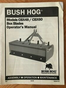 Bush Hog Cbx48 Cbx60 Box Blades Operator s Manual 50058135