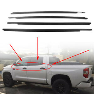 Car Window Moulding Weatherstrip Seal Belt Fits 2007 2019 Toyota Tundra Crewmax