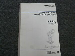 Wacker Bs92y Jumping Jack Rammer Compactor Parts Catalog Owner Operator Manual