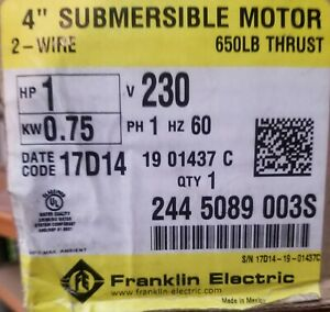 Franklin Electric 4 Submersible Motor 1hp 2445089003s 2 Wire 230 V