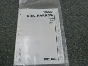 Woods Dhm5 Dhm6 Dhm7 Disc Harrow Owner Operator Maintenance Manual New