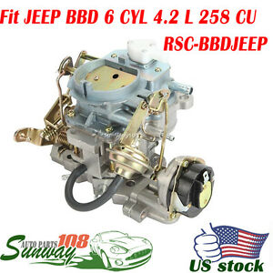 2 barrel For Jeep Wrangler Carburetor Bbd Carb 6 Cyl 4 2l 258cu Engine Amc Cj