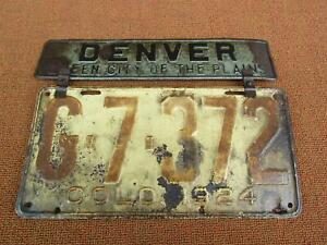 1924 Colorado License Plate With denver Queen City Of The Plains Metal Topper