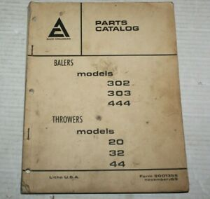 Allis Chalmers Models Balers 302 303 444 Throwers 20 32 44 Parts Catalog