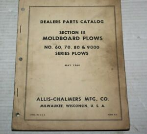 Allis Chalmers Section 3 Moldboard Plows 60 70 80 9000 Plows Parts Catalog