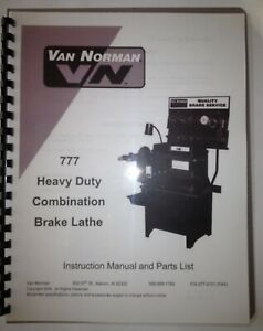 Van Norman 777 Brake Lathe Machine Manual